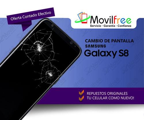 cambio pantalla display módulo samsung s8 g950 movilfree