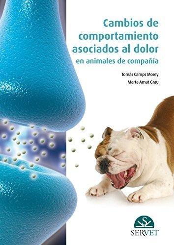 cambios de comportamiento asociados al dolor en animales de