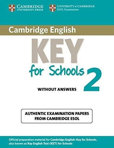 cambridge english key for schools 2 - without answers