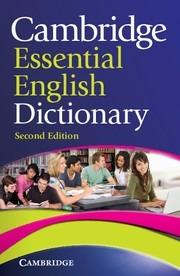 cambridge essential english dictionary - second edition