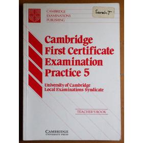 Cambridge First Certificate Practice 5 (teacher's Book)
