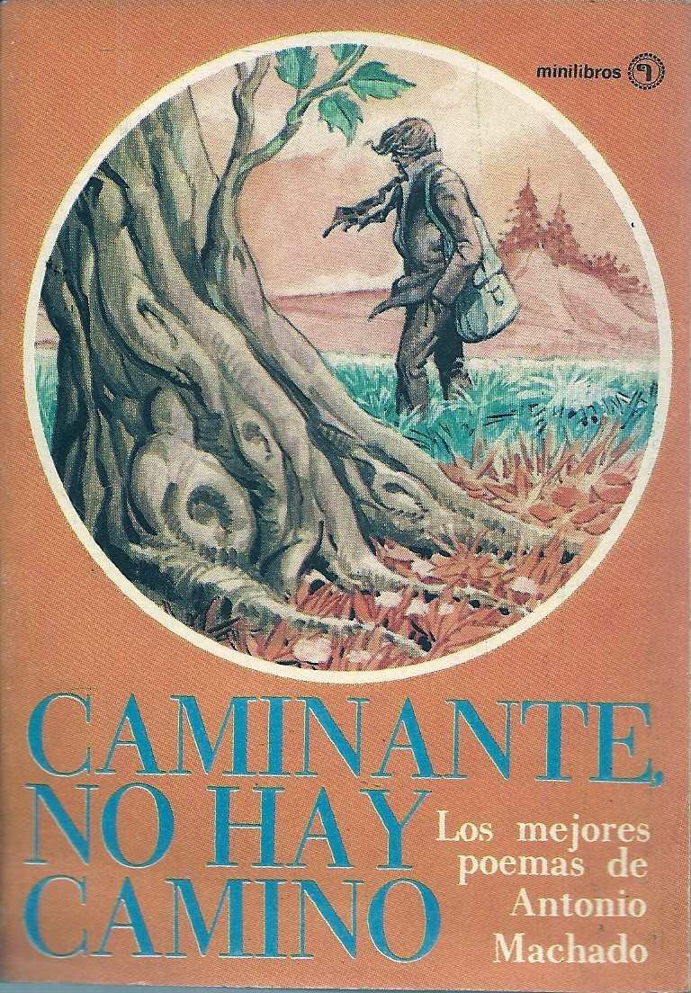 Caminante No Hay Camino Antonio Machado Poemas Minilibro 6000