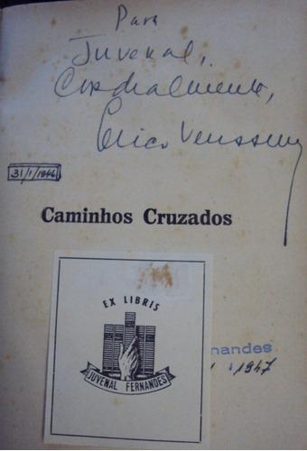 caminhos cruzados - erico verissimo - autografado