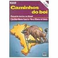 caminhos do boi - pecuária bovina no brasil