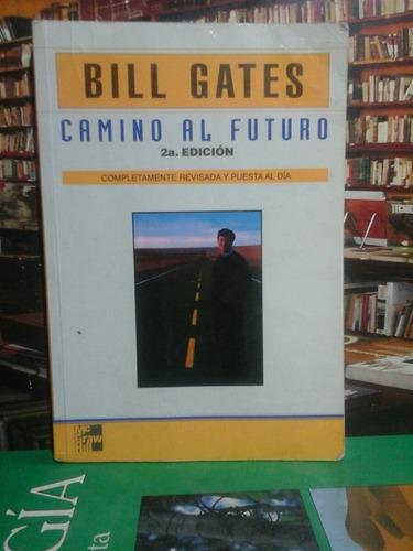 camini al futuro, bill gates, administración.