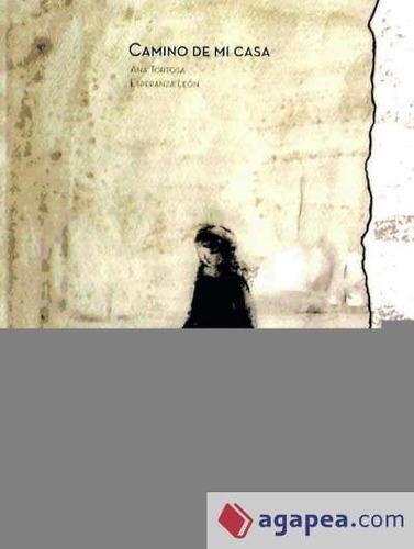 camino de mi casa(libro )