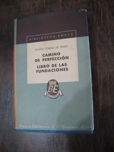 camino de perfección. libro de las fundaciones. santa teresa