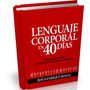 Lenguaje Corporal En 40 Dias Persuacion Silenciosa Pdf+audio