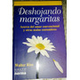 Deshojando Margaritas Walter Riso Libro Fisico