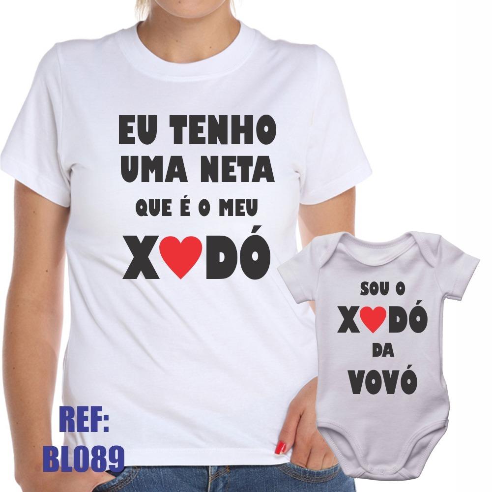 Camisa Baby Look + Body Infantil Eu Sou Xodó Da Vovó Menina - R  49 ... e0c85a18747a3