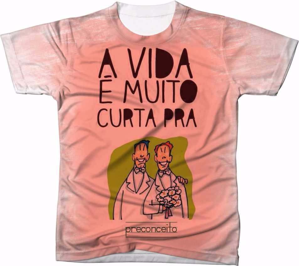 e638166a1a6a Camisa Camiseta A Vida E Muito Curta Preconceito