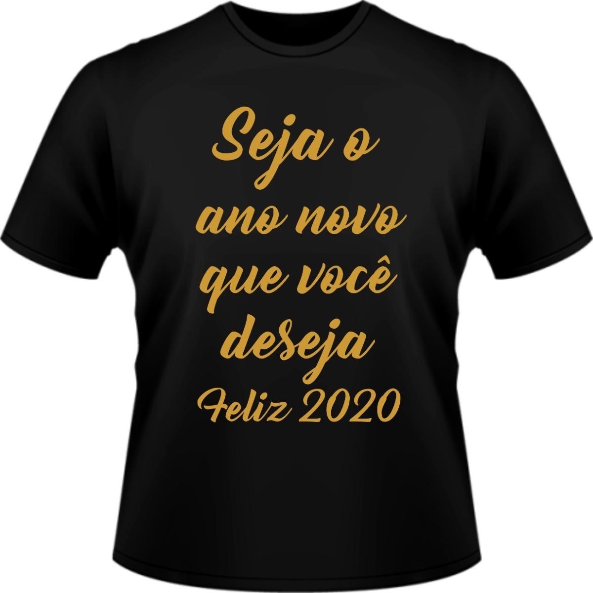 Camisa Camiseta Feliz 2020 Ano Novo Frases Reveillon