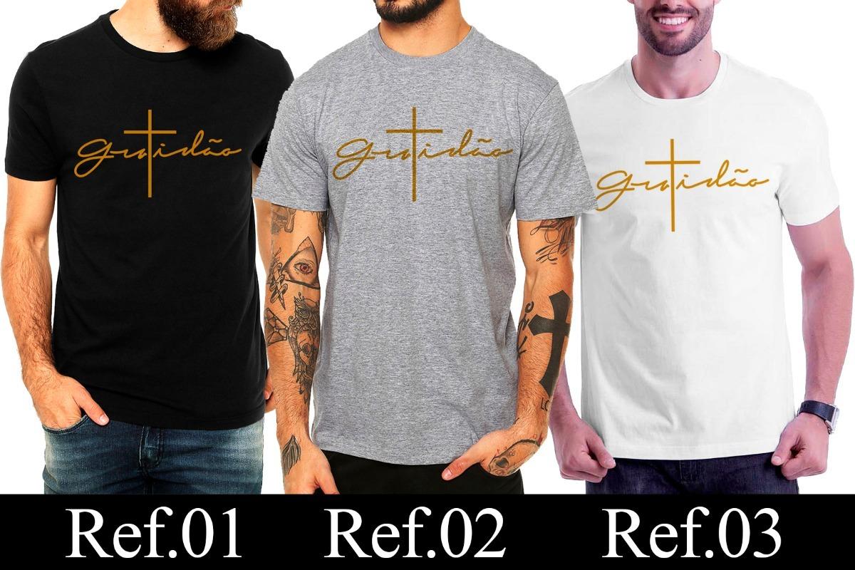 camisa camiseta gratidão frase evangélica algodão masculina. Carregando  zoom. eb8c0d6f5ff94