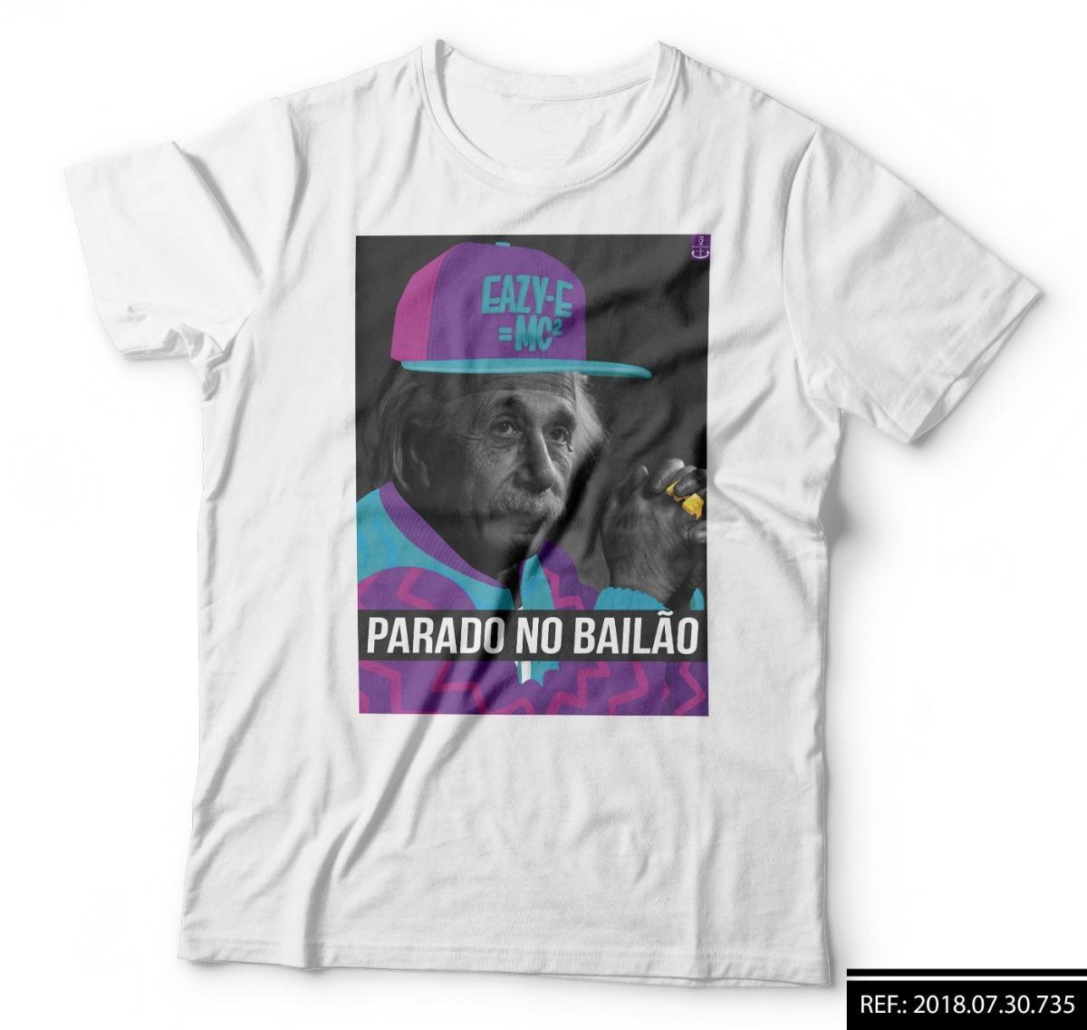 d57aa527f camisa camiseta parado no bailão funk albert einstein. Carregando zoom.