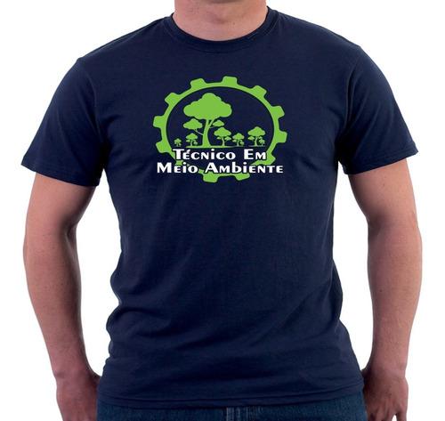 camisa camiseta personalizada curso tecnico em meio ambiente