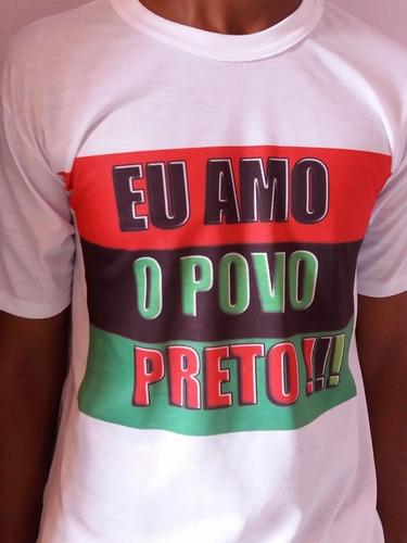 camisa  eu amo o povo preto