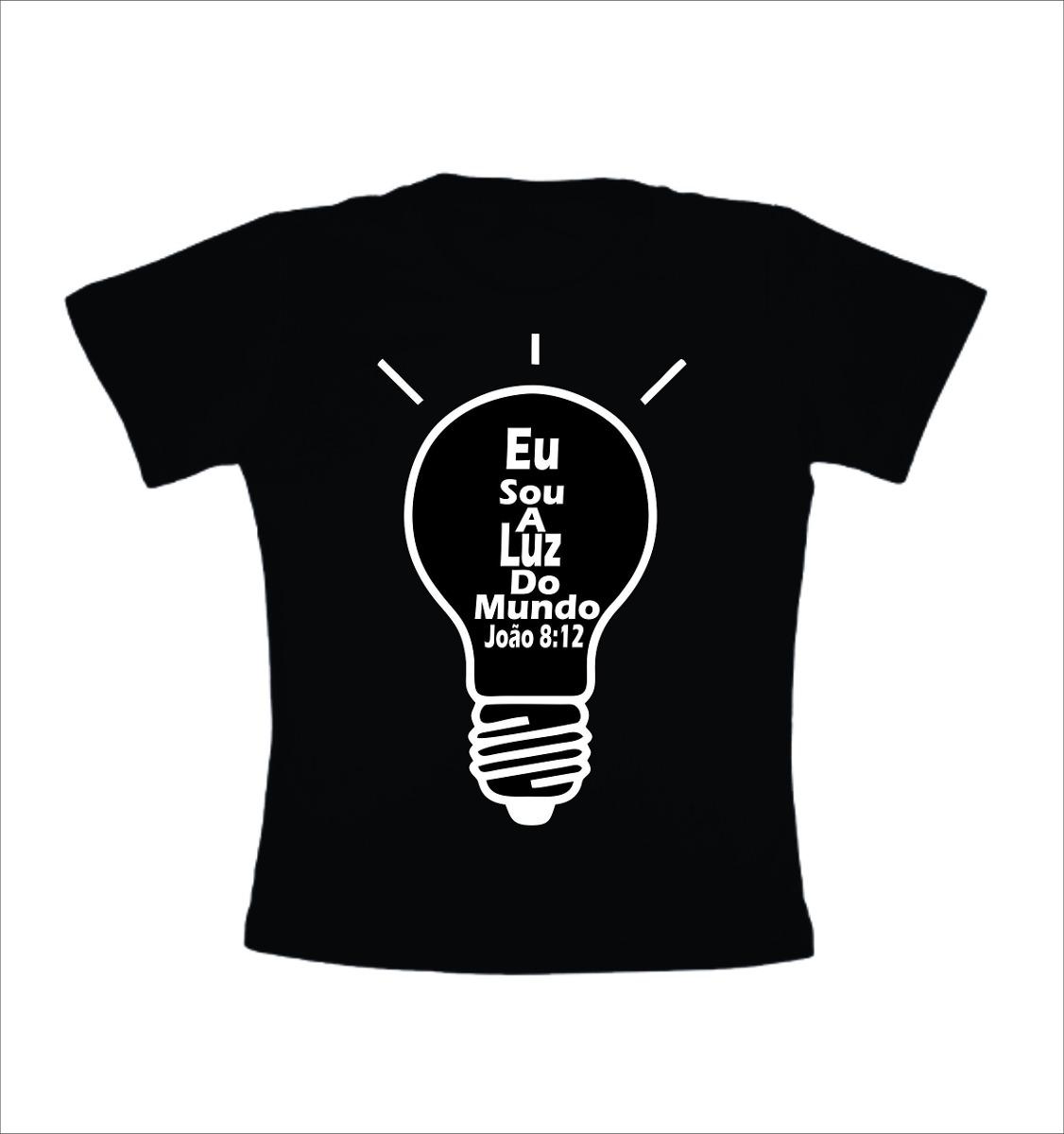 Camisa Evangelica Eu Sou A Luz Do Mundo Preta Imagem Branca - R  19 ... 4b9921931e352