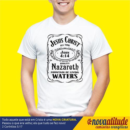 camisa evangélica - jesus christ fonte de agua viva