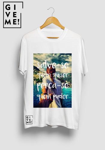 camisa give me - salve-se
