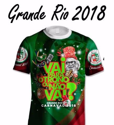 Camisa Grande Rio 2018 - Super Lançamento Carnaval 2018 - R  44 75620249d2b64
