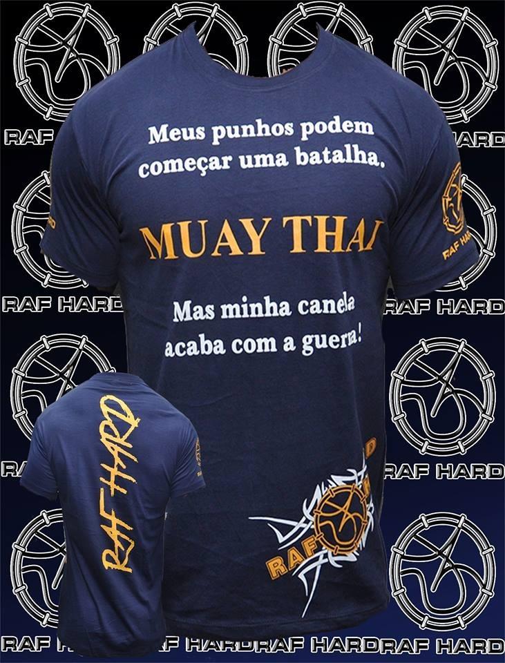 Camisa Muay Thai Frase Raf Hard R 6999 Em Mercado Livre