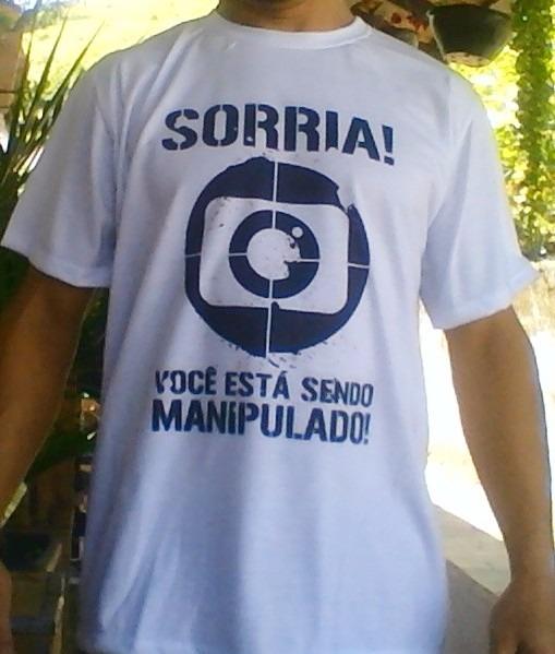 94fa8e6fa Camisa Protesto Rede Globo - 3 Modelos Diferentes - Escolha! - R  35 ...