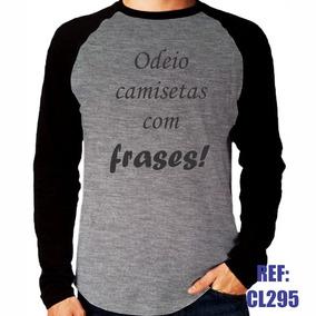 4b430fd649 Camisas Com Frases Legal Manga Longa no Mercado Livre Brasil