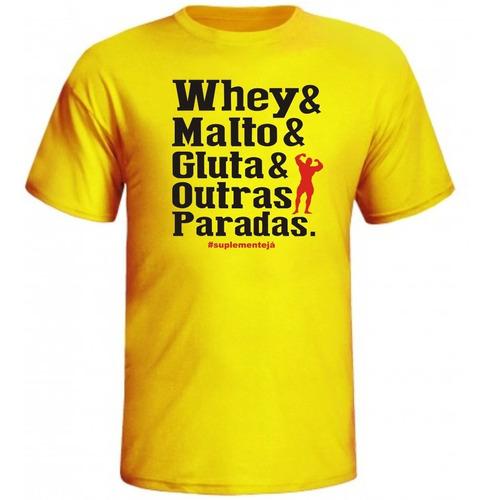 camisa whey malto gluta e outras paradas