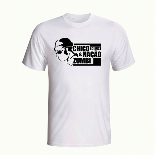 camisas rock camisetas chico science e nação zumbi branca