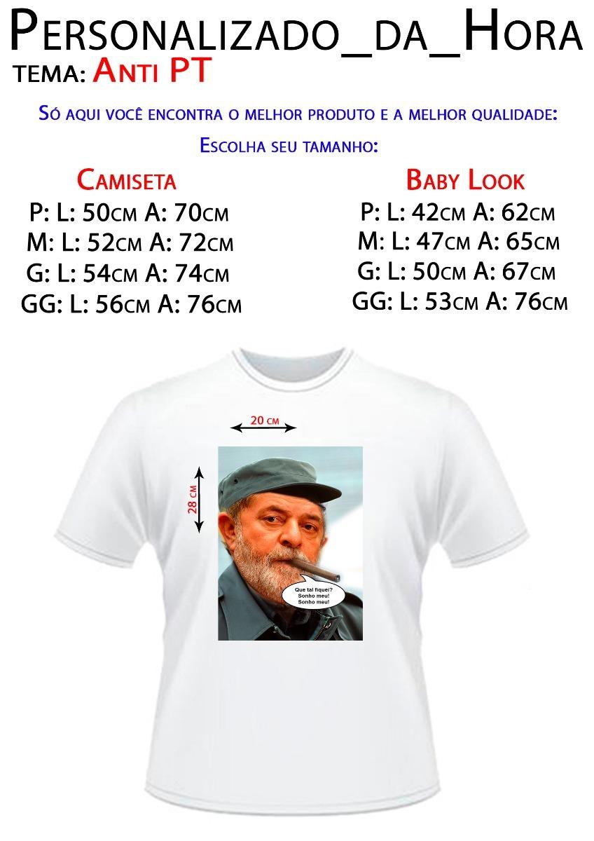 613d06660 Camiseta - Anti-lula - Diversos Modelos - Ganhe Brindes - R  27