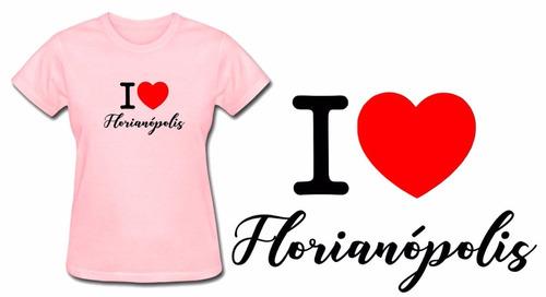 camiseta baby look feminina rosa i love florianópolis city
