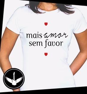 Camiseta Blusa Mais Amor Por Favor Frase Tumblr Feminina R 2590