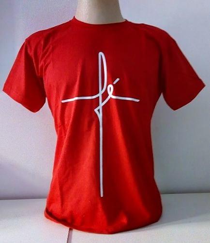 4fbcaa9b87 Camiseta Camisa Fé 100%algodão Ótima Qualidade Vermelha - R  35