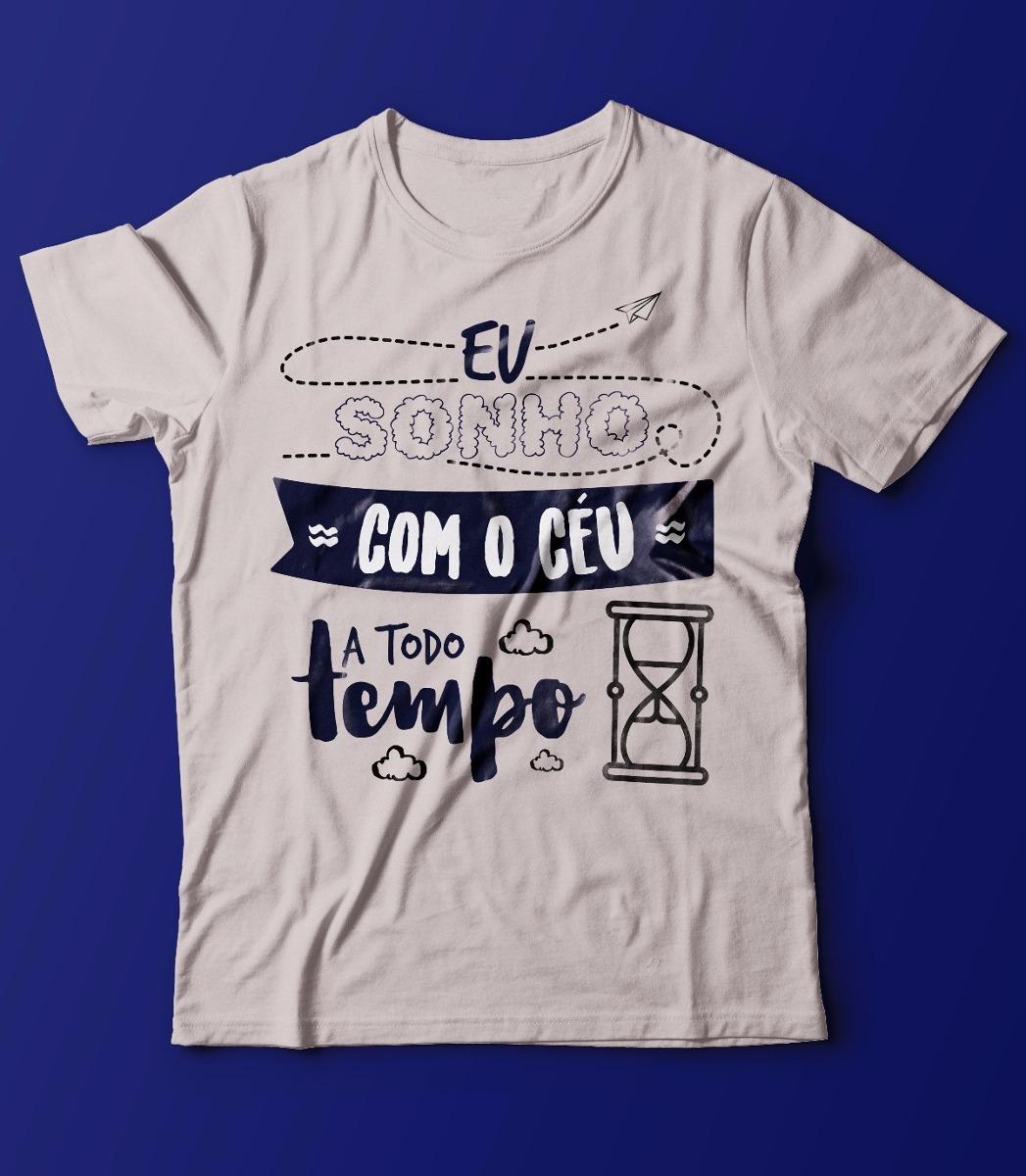 fd8a0d71b Camiseta Católica Gospel - Eu Sonho Com Céu - R  44