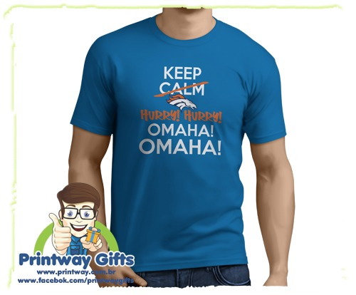 Camiseta Denver Broncos Hurry Hurry Omaha Nfl - R  29 01fe23911c5ab