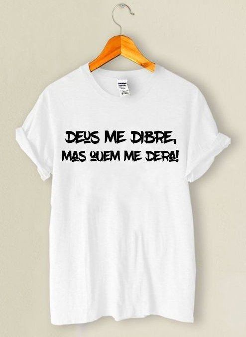 14e9c90f9f Camiseta Deus Me Dibre