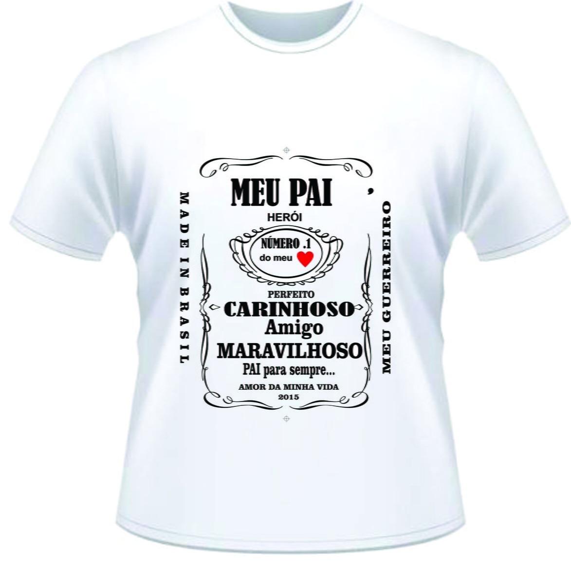 Camiseta Dia Dos Pais Meu Pai Heroi Diversos Modelos