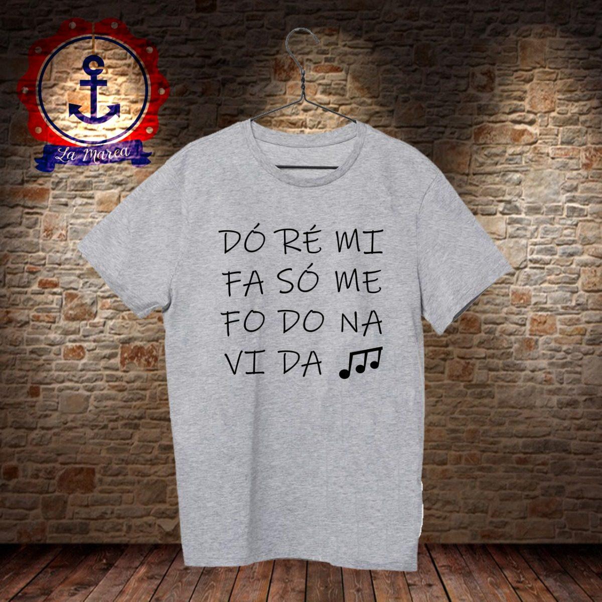 Camiseta Dó Ré Mi Fa Só Mi Fodo Na Vida Cinza - R  30 411c0638b158d