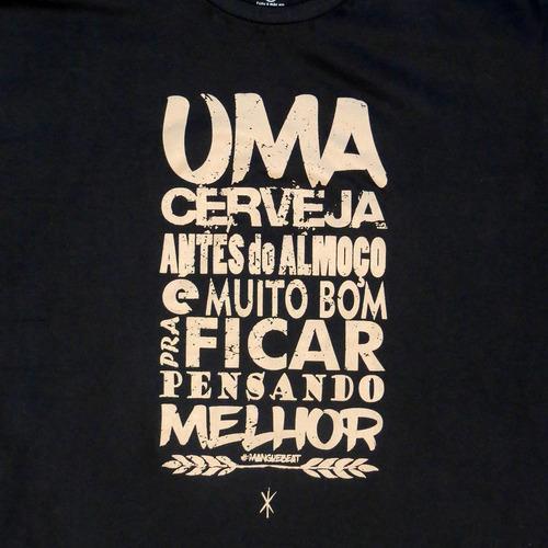 camiseta estampada frases cerveja (nação zumbi) - tripalium