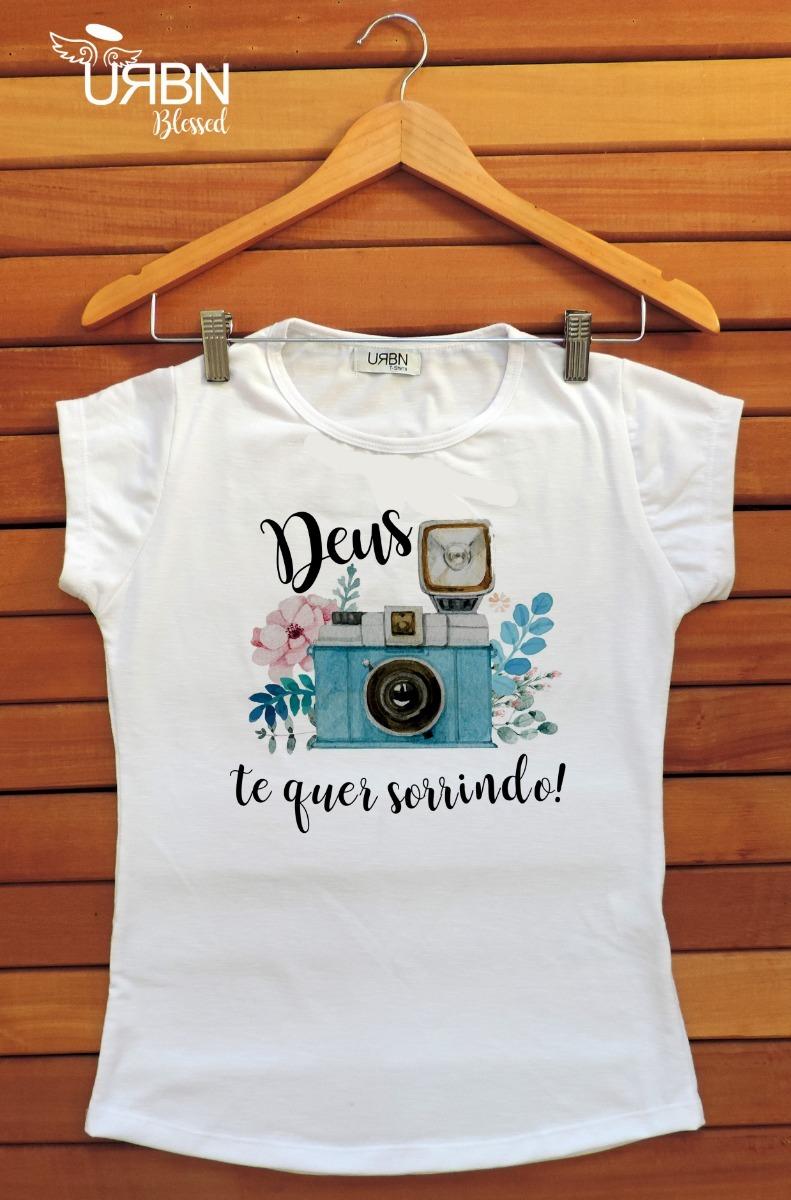 cbb8011aa Camiseta Feminina Blusa - T-shirt - Evangélica - Frases Deus - R  45 ...