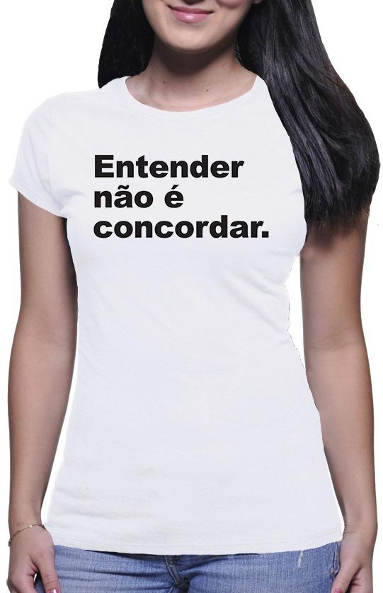 c19c407577 camiseta feminina entender não é concordar moda tumblr. Carregando zoom.