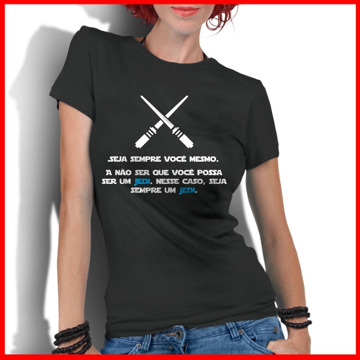 866949e4263c4 camiseta feminina jedi star wars sabre de luz frases camisa. Carregando  zoom.