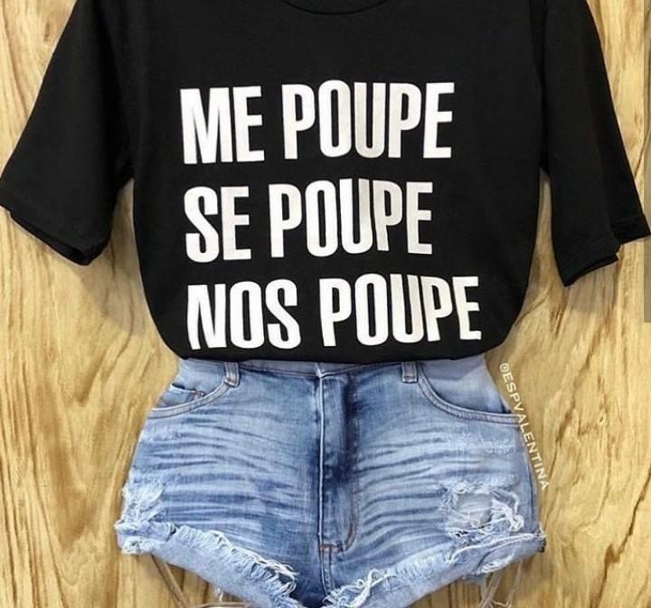 33b594f4c Camiseta Feminino Me Poupe Se Poupe Nos Poupe Moda Instagram - R  45 ...