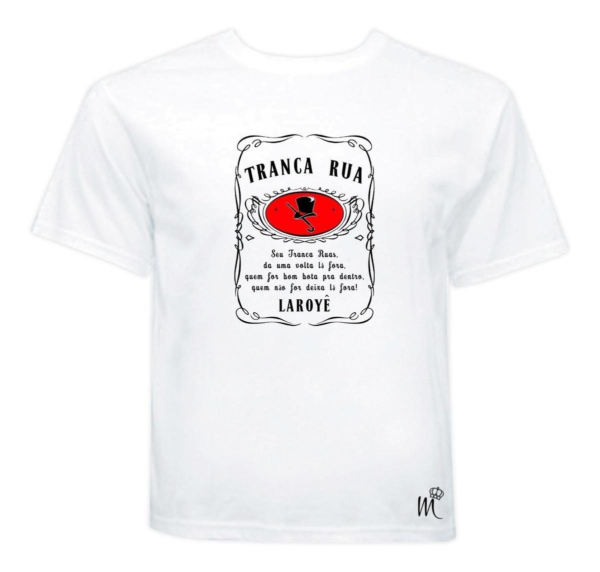 Camiseta Frase Exú Tranca Ruas Linha Esquerda Umbanda