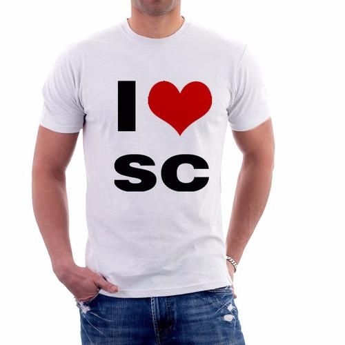 camiseta i love sc - santa catarina - 100% poliéster