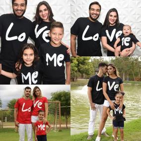 8f05bed8672ab2 Camiseta Love Me - Tal Pai Tal Mãe Tal Filho Ou Filha Body
