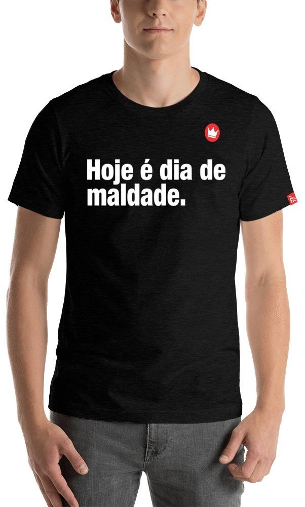 Camiseta Masculina Frase Hoje é Dia De Maldade R 4000 Em Mercado