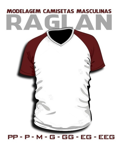 camiseta masculina raglan moldes + apostila corte e costura