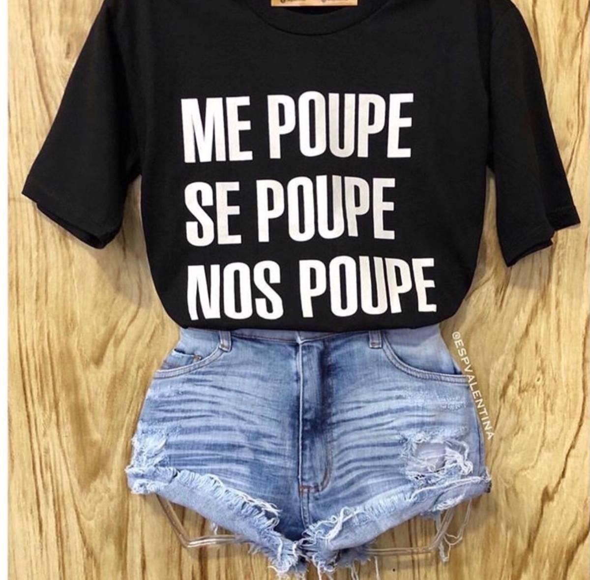 Camiseta Me Poupe Se Poupe Nos Poupe R 2299 Em Mercado Livre