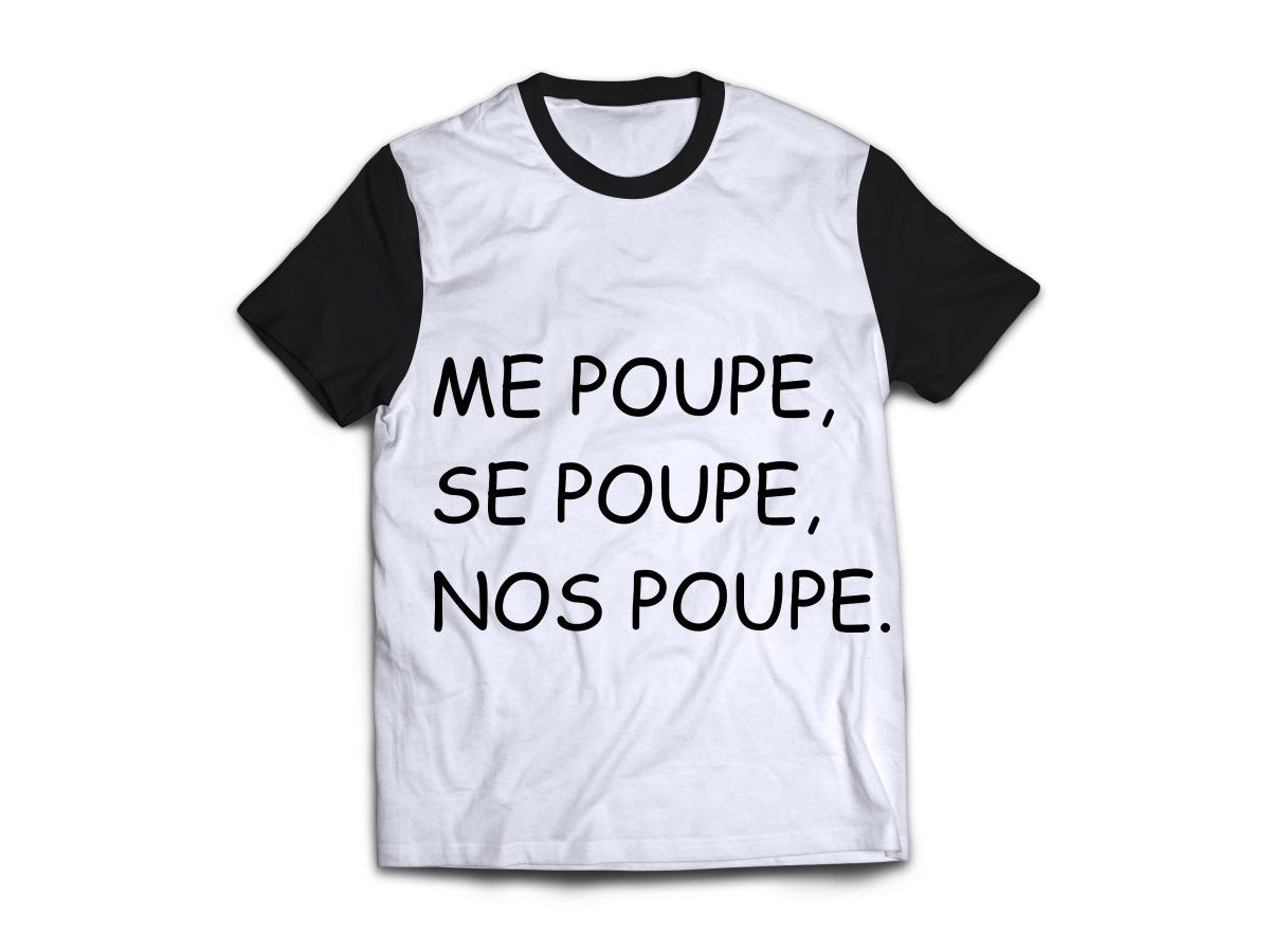 e4a3903bb camiseta me poupe se poupe nos poupe meme camisa blusa. Carregando zoom.